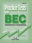 Practice Tests for the BEC Higher