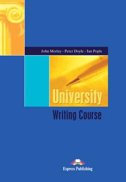 """«Письменная речь» на основе учебника """"University Writing Course"""" издательства """"Express Publishing""""."""